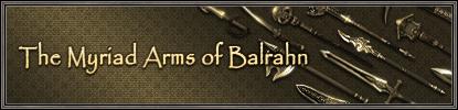 The Myriad Arms of Balrahn (05-02-2008)