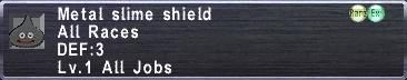 Metal slime shield