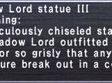 Shadow Lord Statue III