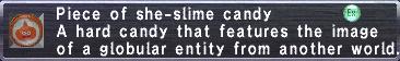 She-Slime Candy