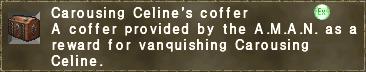 Carousing Celine's coffer