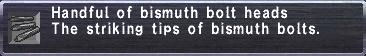Bismuth Bolt Heads