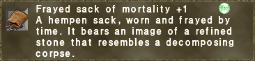 Frayed sack of mortality +1