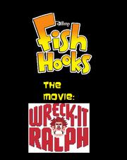 Fish Hooks The Movie Wreck-It Ralph