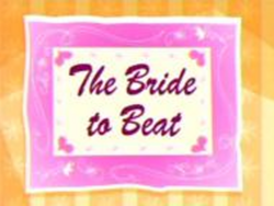 FHIF Title card - The Bride to Beat