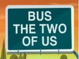 Bus the Two of Us