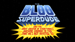 Bloo Superdude 2