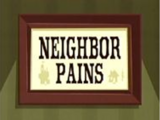 Neighbor Pains