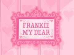 Frankie My Dear title card