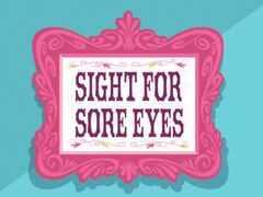 Sight for Sore Eyes title card