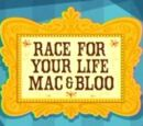 Race for Your Life Mac & Bloo