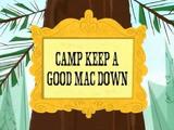 Camp Keep a Good Mac Down