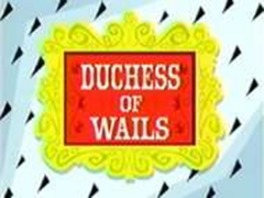 Title card - Duchess of Wails