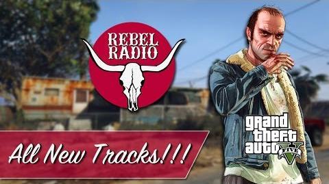 Rebel Radio - GTA V Radio (Next-Gen)