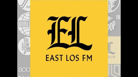East Los FM 106.2 Grand Theft Auto V Radio Station