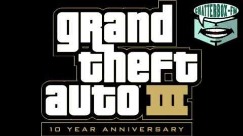 Grand Theft Auto III - Chatterbox FM - PC