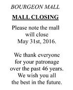 Bourgeon Mall closing sign