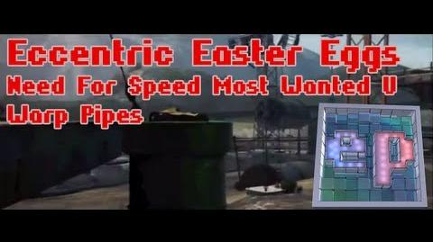 Eccentric Easter Eggs - Need For Speed Most Wanted U - Warp Pipes 1-3