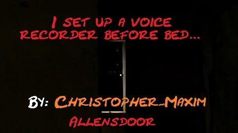 """""""I Set up a Voice Recorder Before I Went to Bed..."""" reading by Allens Door"""