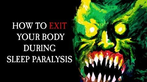 """""""How To Exit Your Body During Sleep Paralysis"""" reading by KingSpook"""