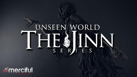 The Jinn Series - The Unseen World