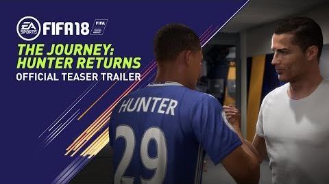 FIFA 18 THE JOURNEY HUNTER RETURNS OFFICIAL TEASER TRAILER