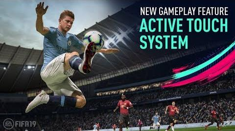 FIFA 19 New Gameplay Features Active Touch System