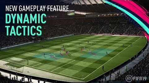 FIFA 19 New Gameplay Features Dynamic Tactics