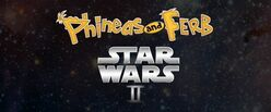Fineasz i Ferb Star Wars II