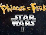 Fineasz i Ferb: Star Wars II