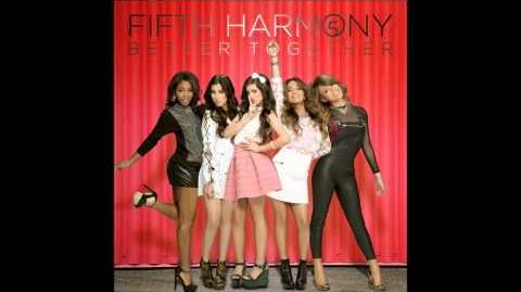 Fifth Harmony - Better Together (Studio Version)