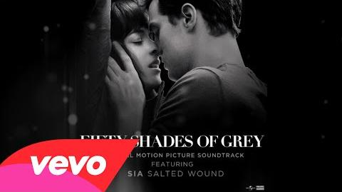 """Sia - Salted Wound (From The"""" Fifty Shades Of Grey"""" Soundtrack (Audio)"""