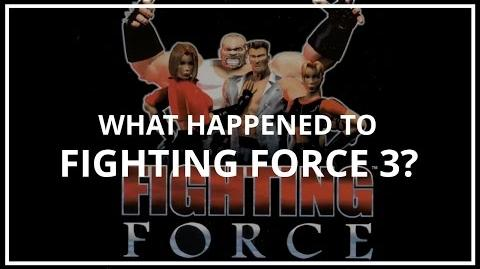 What Happened to Fighting Force 3? Unseen64 Ft. That Video Games Show