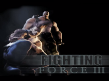 Fighting Force 3 Title