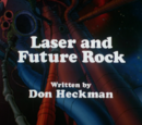 Laser And Future Rock
