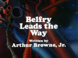 Belfry Leads The Way