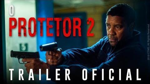 O Protetor 2 Trailer Oficial (Dublado)-0