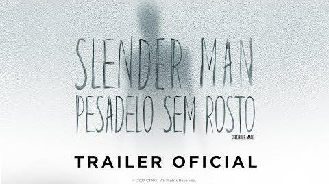 Slender Man Pesadelo Sem Rosto Trailer Oficial (Legendado)