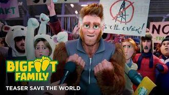 BigFoot Family - Teaser Save the world
