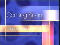 Coming Soon to Own on Video