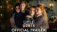 LITTLE WOMEN - Official Trailer (HD)
