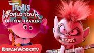 TROLLS WORLD TOUR OFFICIAL TRAILER