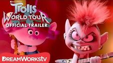 TROLLS WORLD TOUR OFFICIAL TRAILER