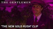 "The Gentlemen ""The New Gold Rush"" Clip In Theaters January 24, 2020"