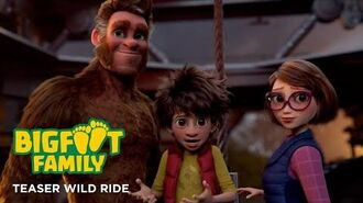 BigFoot Family - Teaser Wild Ride