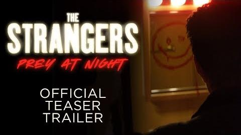 The Strangers Prey at Night - OFFICIAL TEASER TRAILER - In Theaters this March