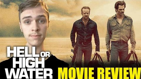 Hell or High Water Movie Review - Caillou Pettis