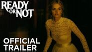 READY OR NOT Red Band Trailer HD FOX Searchlight