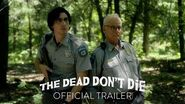 THE DEAD DON'T DIE - Official Trailer HD - In Theaters June 14