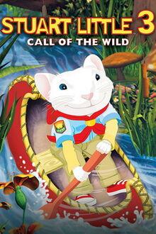 Stuart Little 3 Call of the Wild poster